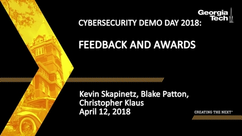 Thumbnail for entry Cybersecurity Demo Day 2018 Awards - Christopher Klaus, Blake Patton, Kevin Skapentiz