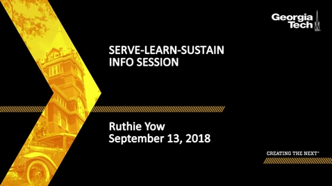 Thumbnail for entry SLS Information Session and SLCE Training- What IS Serve-Learn-Sustain? - Ruthie Yow