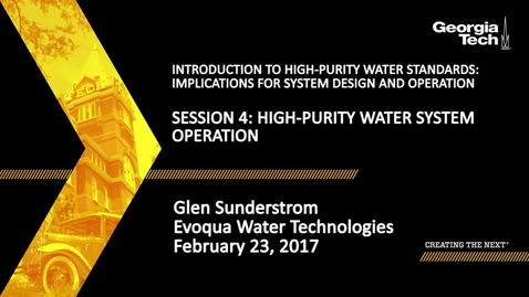 Thumbnail for entry High-Purity Water System Operation - Glen Sunderstrom