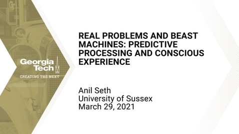 Thumbnail for entry Anil Seth - Real Problems and Beast Machines: Predictive Processing and Conscious Experience