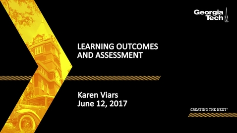 Thumbnail for entry Learning Outcomes and Assessment - Karen Viars