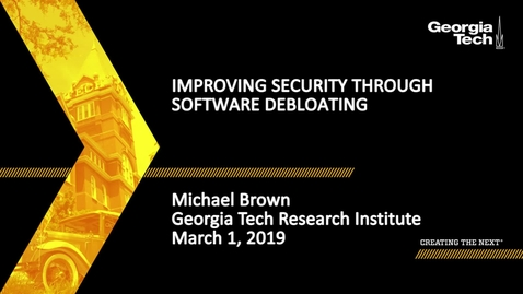Thumbnail for entry Michael Brown - Improving Security Through Software Debloating