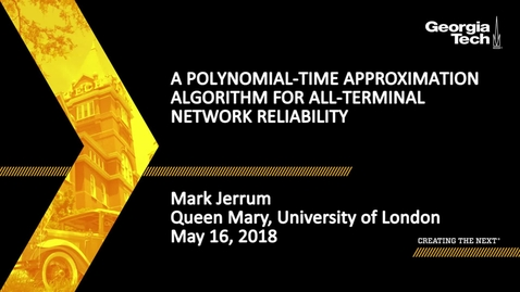 Thumbnail for entry A polynomial-time approximation algorithm for all-terminal network reliability - Mark Jerrum