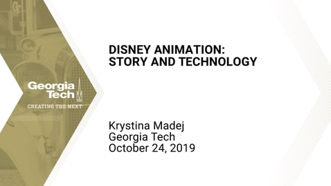 Thumbnail for entry Krystina Madej - Disney Animation: Story and Technology