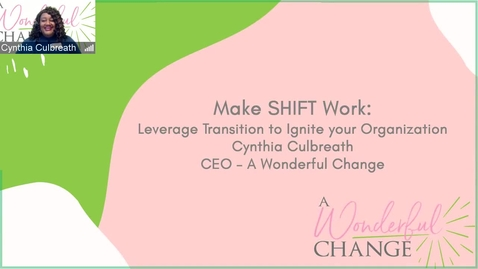 Thumbnail for entry MakeSHIFT - How to Leverage Transition to Ignite Your Organization