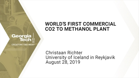 Thumbnail for entry Christaan Richter - World's First Commercial CO2 to Methanol Plant