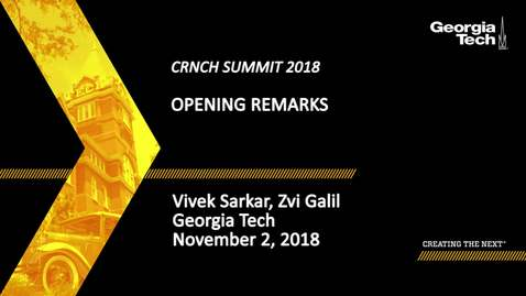 Thumbnail for entry Welcome by Dean Zvi Galil and Vivek Sarkar, Professor and CRNCH Co-director