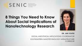 Thumbnail for entry 8 Things You Need to Know About Social Implications of Nanotechnology Research - Jan Youtie