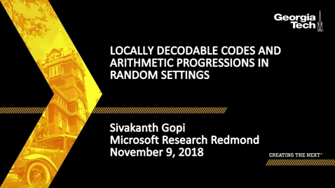 Thumbnail for entry Sivakanth Gopi - Locally decodable codes and arithmetic progressions in random settings