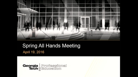Thumbnail for entry GTPE All Hands Meeting April 2016