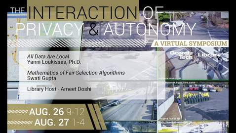 Thumbnail for entry Session 4: The Interaction of Privacy & Autonomy