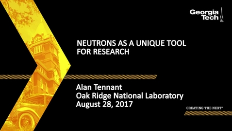 Thumbnail for entry Neutrons as a unique tool for research - Alan Tennant