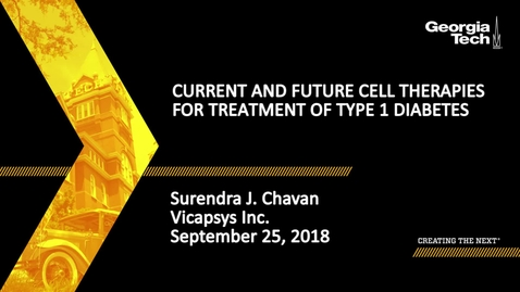 Thumbnail for entry Surendra J. Chavan - Current and future cell therapies for treatment of type 1 diabetes