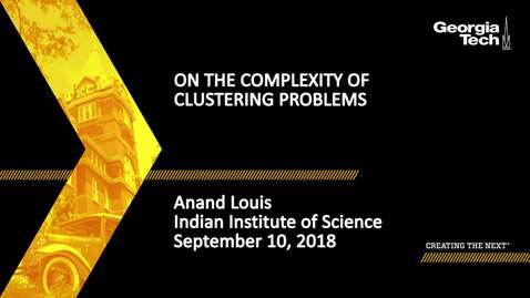 Thumbnail for entry Anand Louis - On the complexity of clustering problems