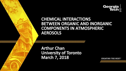 Thumbnail for entry Chemical Interactions between Organic and Inorganic Components in Atmospheric Aerosols - Arthur Chan