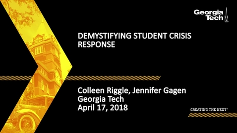 Thumbnail for entry Demystifying Student Crisis Response - Jennifer Gagen, Colleen Riggle