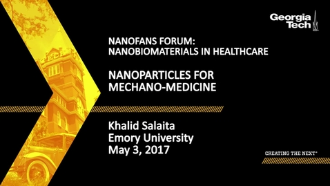 Thumbnail for entry Nanoparticles for Mechano-medicine - Khalid Salaita