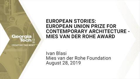 Thumbnail for entry Ivan Blasi - European Stories: European Union Prize for Contemporary Architecture - Mies Van Der Rohe Award