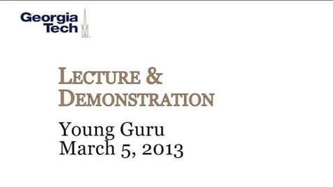 Thumbnail for entry Lecture & Demonstration / Young Guru - Gimel Keaton (Young Guru)