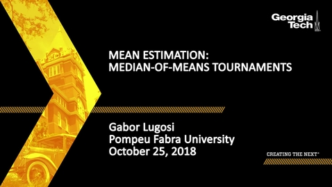 Thumbnail for entry Gabor Lugosi - Mean Estimation: Median-of-Means Tournaments