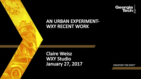 Thumbnail for entry An Urban Experiment - WXY Recent Work - Claire Weisz