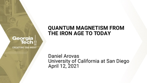 Thumbnail for entry Daniel Arovas - Quantum Magnetism from the Iron Age to Today