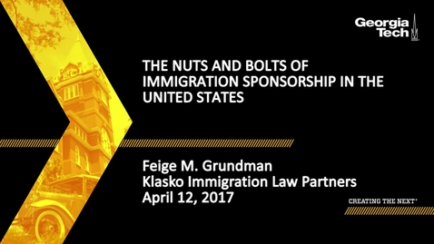 Thumbnail for entry The Nuts and Bolts of Immigration Sponsorship in the U.S - Feige Grundman