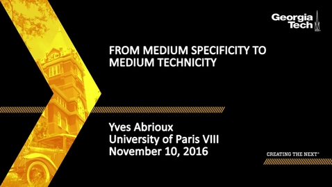 Thumbnail for entry From Medium Specificity to Medium Technicity - Yves Abrioux
