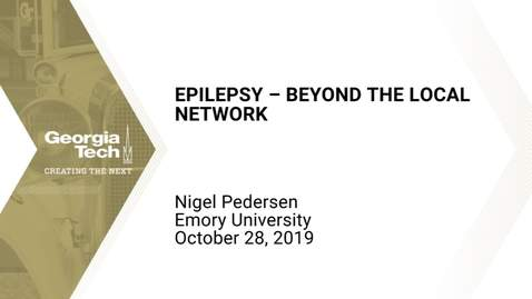 Thumbnail for entry Nigel Pedersen - Epilepsy – Beyond the Local Network