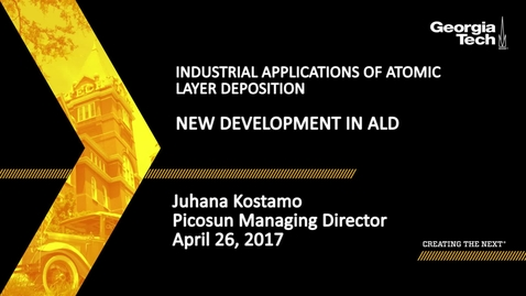 Thumbnail for entry Session 4: New Development in ALD - Juhana Kostamo