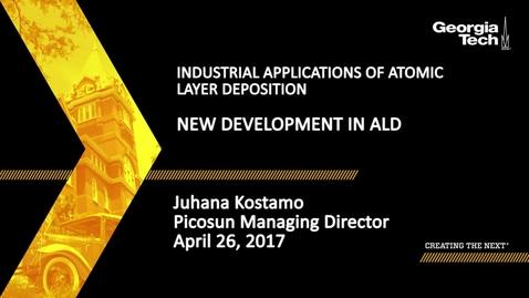 Thumbnail for entry Session 4: New Development in ALD - Juhana Kostamo