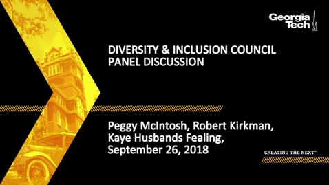 Thumbnail for entry Diversity and Inclusion Council Panel Discussion - Peggy McIntosh, Kaye Husbands Fealing, Robert Kirkman
