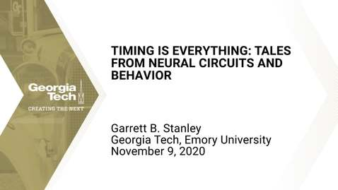 Thumbnail for entry Garrett B. Stanley - Timing is everything: Tales from neural circuits and behavior