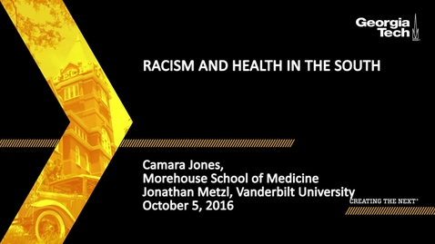 Thumbnail for entry Racism and Health in the South - Camara Jones, Jonathan Metzl