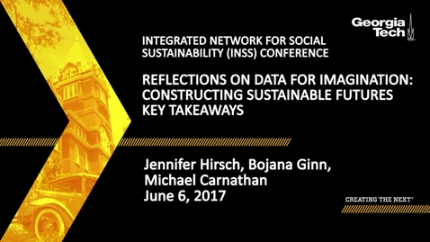 Thumbnail for entry Reflections on Data for Imagination: Constructing Sustainable Futures Key Takeaways - Jennifer Hirsch, Bojana Ginn, Michael Carnathan