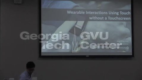 Thumbnail for entry Wearable Interactions Using Touch without a Touchscreen