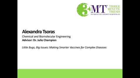 Thumbnail for entry Alexandra Tsoras - Little Bugs, Big Issues: Making Smarter Vaccines for Complex Diseases