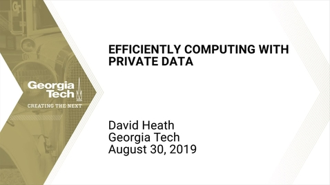 Thumbnail for entry David Heath - Efficiently Computing with Private Data