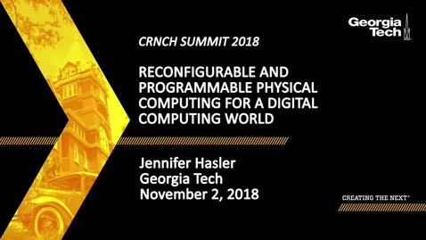 Thumbnail for entry Jennifer Hasler - Reconfigurable and Programmable Physical Computing for a Digital Computing World