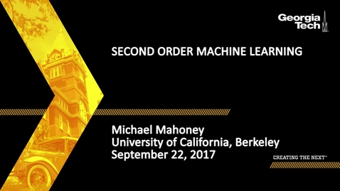 Thumbnail for entry Second Order Machine Learning - Michael Mahoney
