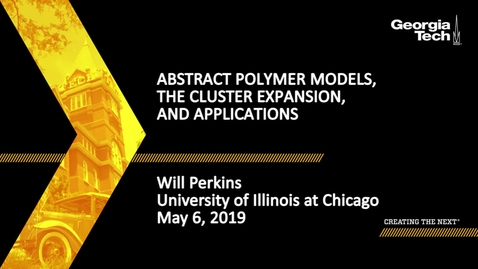 Thumbnail for entry Will Perkins  - Abstract polymer models, the cluster expansion, and applications