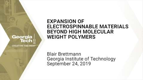 Thumbnail for entry Blair Brettmann - Expansion of Electrospinnable Materials Beyond High Molecular Weight Polymers