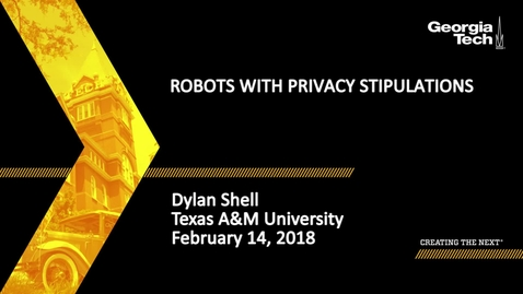 Thumbnail for entry Robots with Privacy Stipulations - Dylan Shell