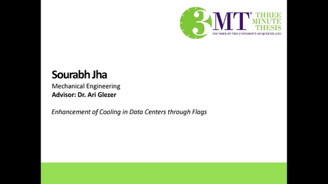 Thumbnail for entry Sourabh Jha - Enhancement of cooling in Data Centers through Flags