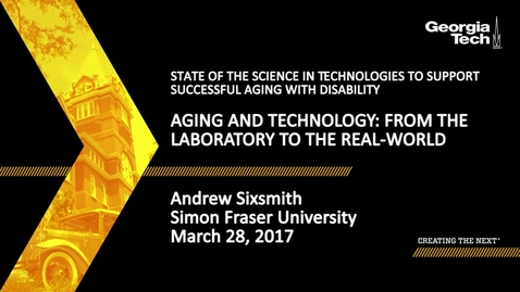 Thumbnail for entry Aging and Technology: From the Laboratory to the Real-World - Andrew Sixsmith