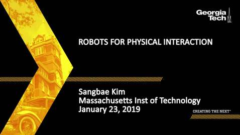 Thumbnail for entry Sangbae Kim - Robots for Physical Interaction