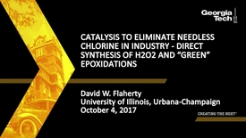 "Thumbnail for entry Catalysis to Eliminate Needless Chlorine in Industry - Direct Synthesis of H2O2 and ""Green"" Epoxidations - David W. Flaherty"