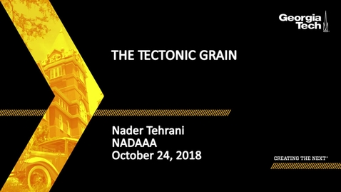 Thumbnail for entry Nader Tehrani - The Tectonic Grain