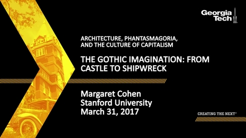 Thumbnail for entry The Gothic imagination: From Castle to Shipwreck - Margaret Cohen