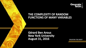 Thumbnail for entry The Complexity of Random Functions of Many Variables, Gérard Ben Arous